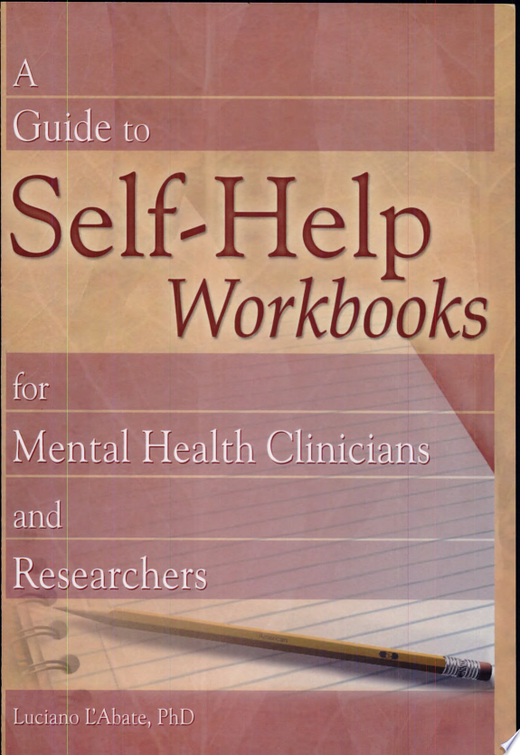 A Guide to Self-Help Workbooks for Mental Health Clinicians and Researchers