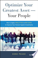 Optimize Your Greatest Asset -- Your People