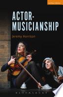 Actor Musicianship