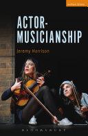 Actor-Musicianship