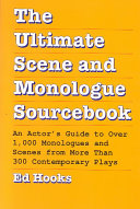 The Ultimate Scene and Monologue Sourcebook Book
