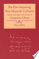 Re Envisioning Past Musical Cultures Book PDF