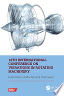 12th International Conference on Vibrations in Rotating Machinery