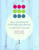 Basic and Advanced Counseling Skills  Skilled Counselor Training Model
