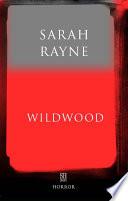 Wildwood An Immortal Tale Book PDF