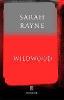 Wildwood: An Immortal Tale Book