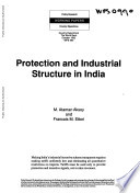 Protection and Industrial Structure in India