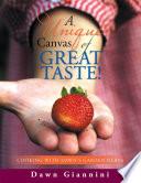 A Unique Canvas of Great Taste  PDF Book