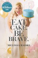 Eat Cake. Be Brave. Pdf/ePub eBook