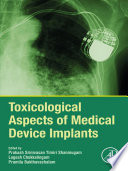 Toxicological Aspects of Medical Device Implants