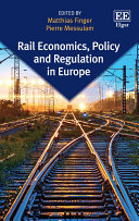 Rail Economics  Policy and Regulation in Europe