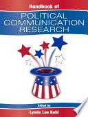 Handbook of Political Communication Research Book