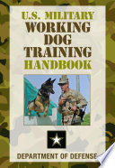 U S  Military Working Dog Training Handbook