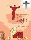 Renaissance in the Light Book