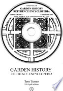 """Garden History Reference Encyclopedia: Historic books etc on garden design and landscape architecture"" by Tom Turner"