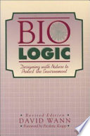 Bio Logic  : Designing with Nature to Protect the Environment