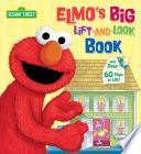 Elmo s Big Lift and Look Book