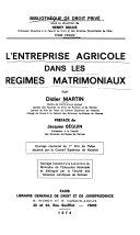 L'entreprise agricole dans les régimes matrimoniaux