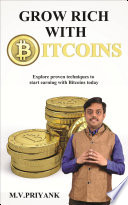 Grow Rich With Bitcoins