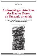 Anthropologie historique des Hautes Terres de Tanzanie orientale