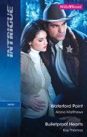 Waterford Point Bulletproof Hearts