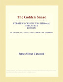 The Golden Snare (Webster's Chinese Traditional Thesaurus Edition)