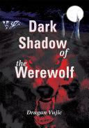 Dark Shadow of the Werewolf ebook