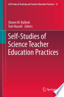 Self Studies of Science Teacher Education Practices