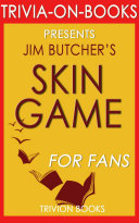 Skin Game: A Novel by Jim Butcher (Trivia-On-Books)