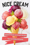 N Ice Cream Summer Ready Ice Cream Recipes You Can Make At Home PDF