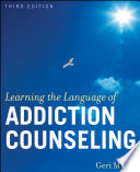 """""""Learning the Language of Addiction Counseling"""" by Geri Miller"""