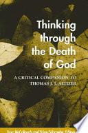 Thinking Through The Death Of God Book PDF