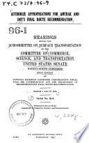 Authorize Appropriations for Amtrak and DOT s Final Route Recommendation