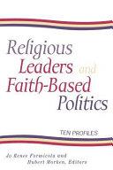 Religious Leaders and Faith based Politics