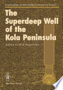 The Superdeep Well of the Kola Peninsula Book