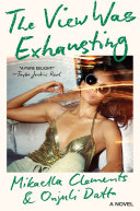The View Was Exhausting Book PDF