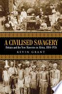 A Civilised Savagery Book