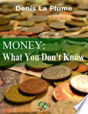 Money: What You Don't Know