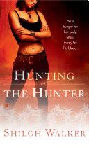 Hunting The Hunter