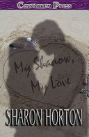 My Shadow  My Love