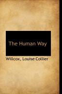The Human Way