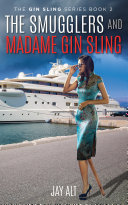 Pdf The Smugglers and Madame Gin Sling Telecharger