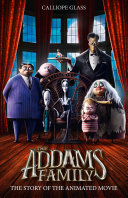 The Addams Family  The Story of the Movie  Movie tie in