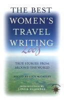 The Best Women s Travel Writing 2008