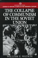 The Collapse of Communism in the Soviet Union