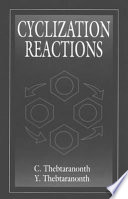 Cyclization Reactions Book