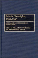 British Playwrights, 1880-1956