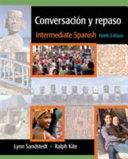 Conversacion y repaso: Intermediate Spanish