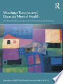 Vicarious Trauma and Disaster Mental Health