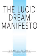 The Lucid Dream Manifesto